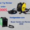 Best Tig Welder Under 2000$