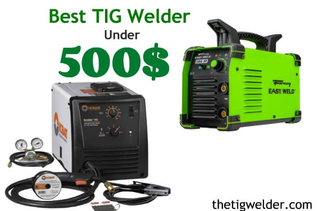 Best Tig Welder under 500$