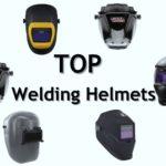 Top 10 Best Welding Helmet of 2020 – Complete Buyer's Guide