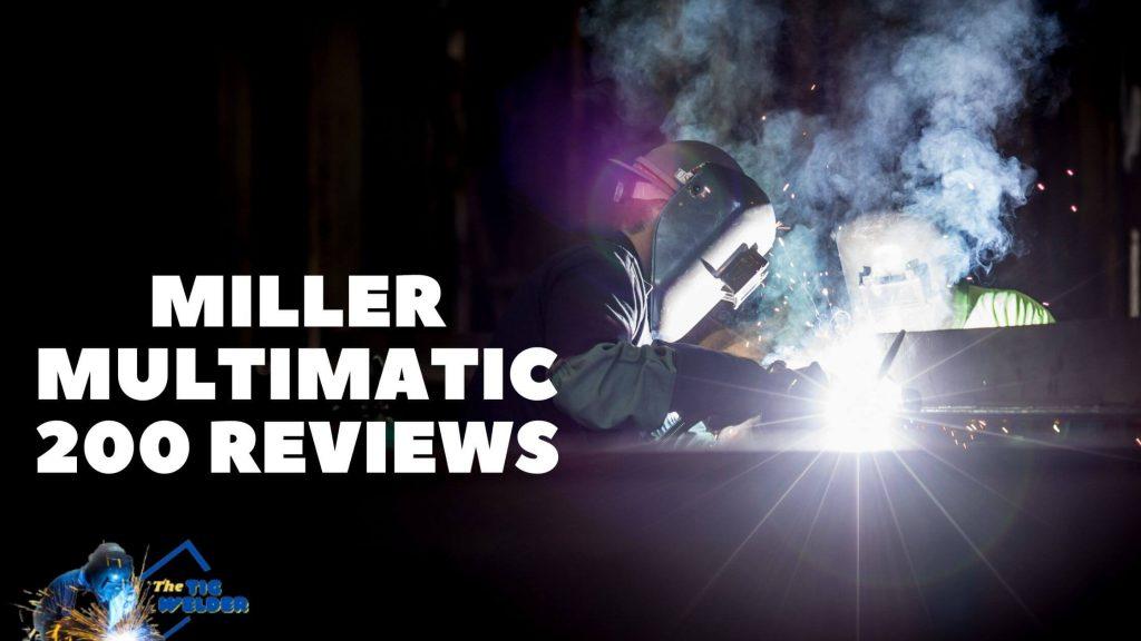 Miller Multimatic 200 Reviews