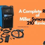 Miller Syncrowave 210 Review