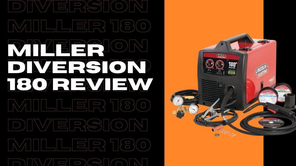 Miller Diversion 180 Review