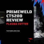 Primeweld CT520D Review - Plasma Cutter