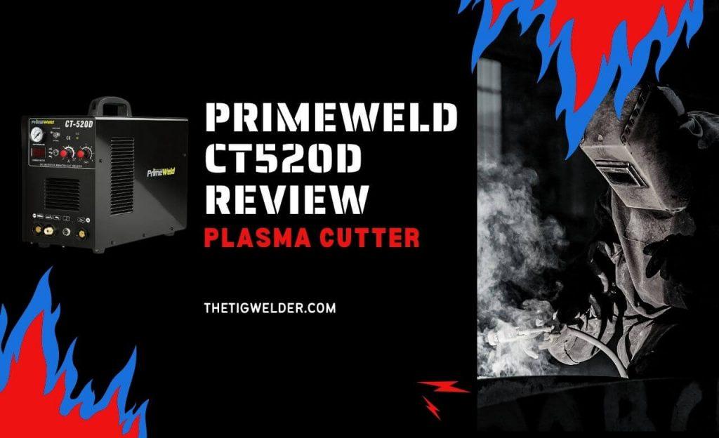 Primeweld CT520D Review