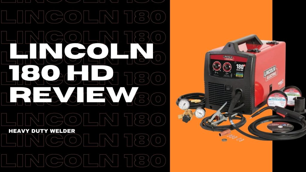 lincoln 180 hd review