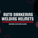 Auto Darkening Welding Helmets Review
