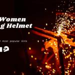 Best Women Welding Helmet