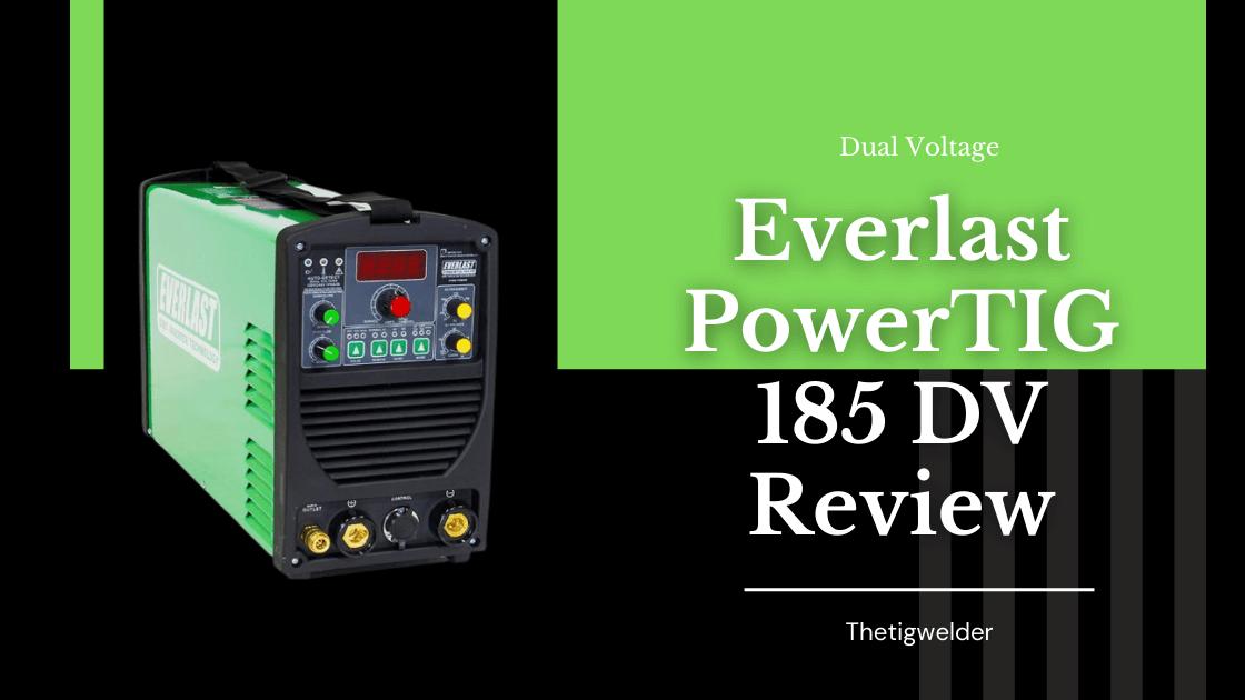 Everlast PowerTIG 185 DV Review