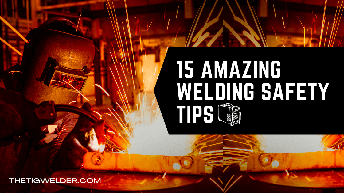 Welding Safety Tips